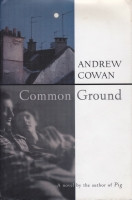 Common Ground by Andrew Cowan Harcourt Brace