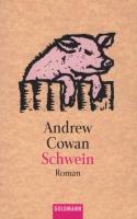 Schwein by Andrew Cowan