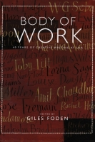 Body of Work edited by Giles Foden