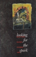 Looking for the Spark: Scottish Short Stories 1994