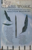 Class Work: UEA alumni writing edited by Malcolm Bradbury