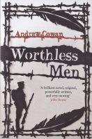 Worthless Men by Andrew Cowan